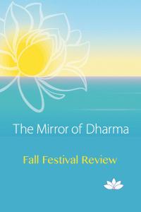 Mirror of Dharma - fall festival review