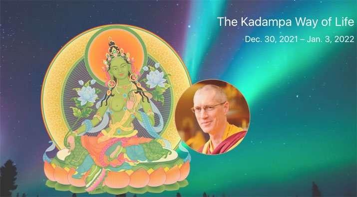 Kadampa Way of Life Retreat - Dec 30 - Jan 3, 2022